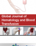 Global Journal of Hematology and Blood Transfusion | Volume 5 Issue 1